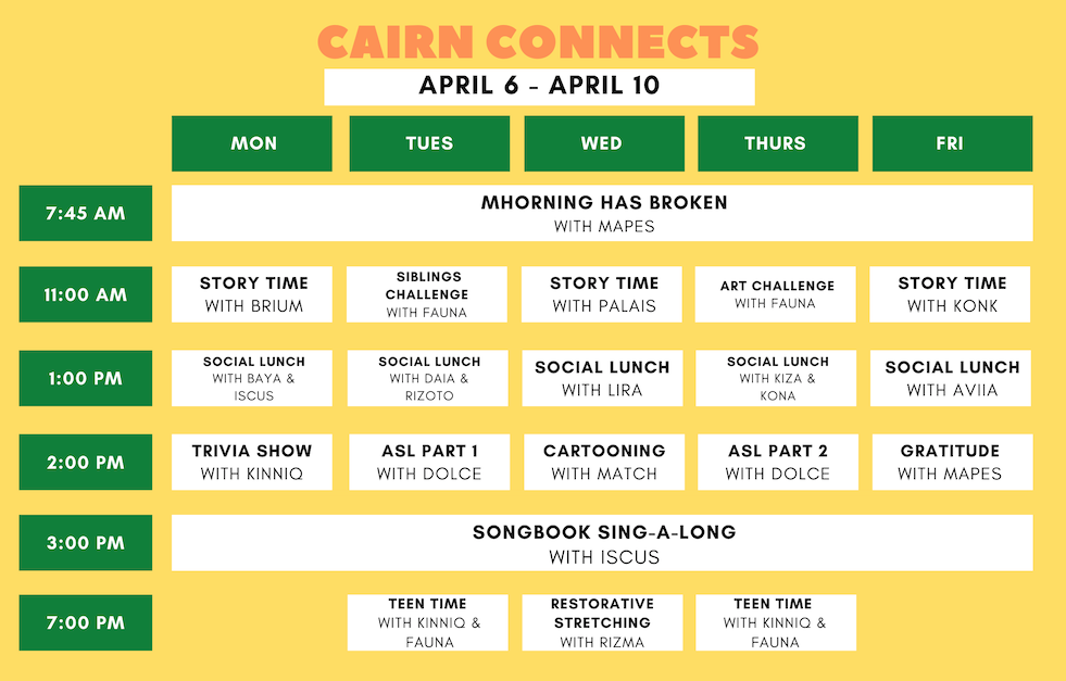 April 6-10 Cairn Connects Schedule